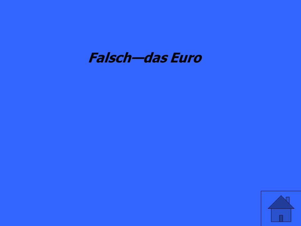 Richtig/Falsch Das Geld in Deutschland ist das Deutsch Mark.