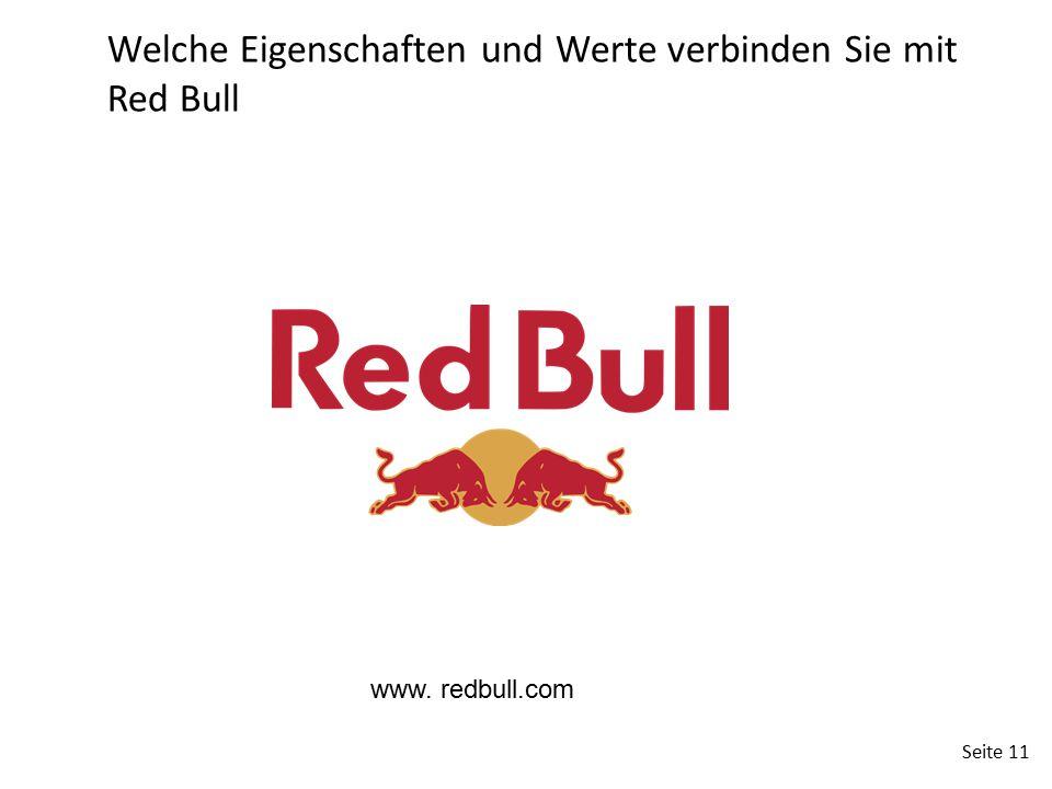 Seite 11 Welche Eigenschaften und Werte verbinden Sie mit Red Bull www. redbull.com