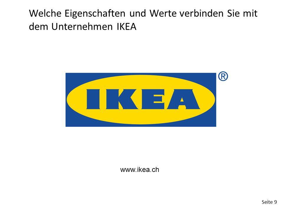 Seite 9 Welche Eigenschaften und Werte verbinden Sie mit dem Unternehmen IKEA www.ikea.ch