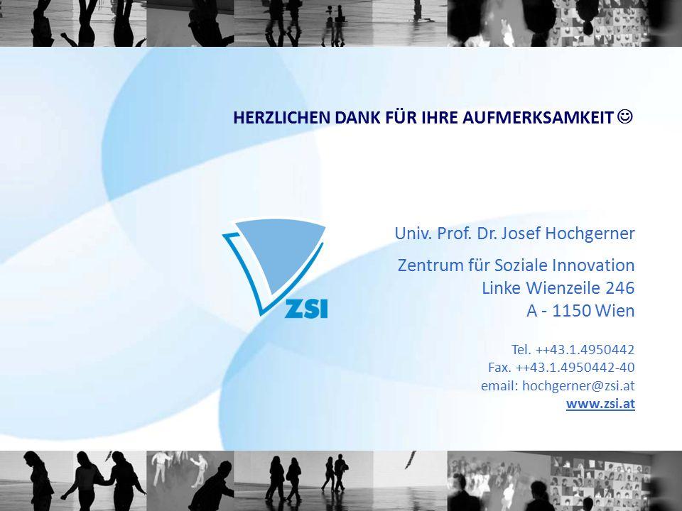 Univ. Prof. Dr. Josef Hochgerner Zentrum für Soziale Innovation Linke Wienzeile 246 A - 1150 Wien Tel. ++43.1.4950442 Fax. ++43.1.4950442-40 email: ho