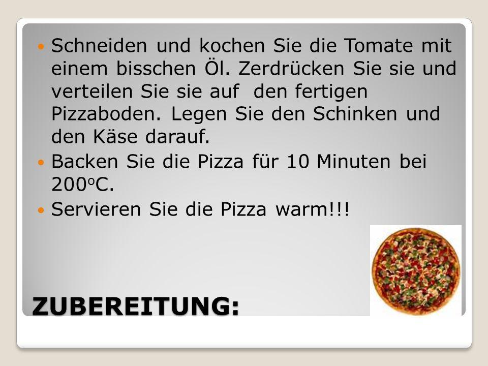 ZUBEREITUNG: Schneiden und kochen Sie die Tomate mit einem bisschen Öl.