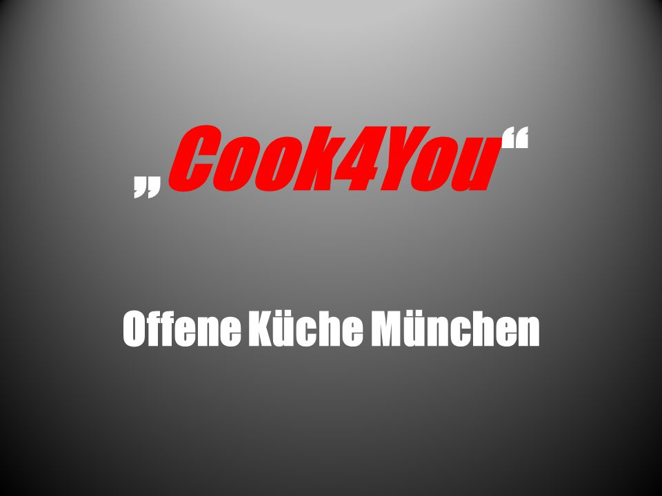 Was ist Cook4You.