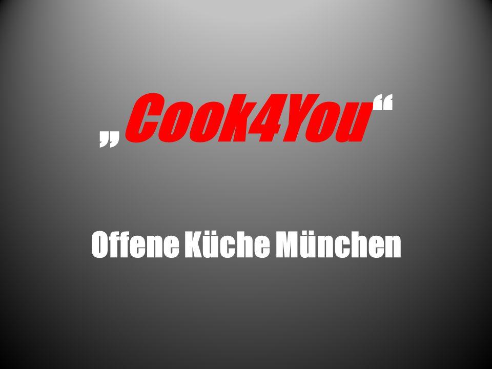 """Cook4You Offene Küche München"