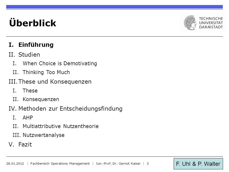 F.Uhl & P. Walter Einführung 28.01.2012 | Fachbereich Operations Management | Jun.-Prof.