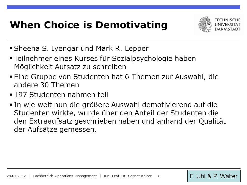 F.Uhl & P. Walter Nutzwertanalyse 28.01.2012 | Fachbereich Operations Management | Jun.-Prof.