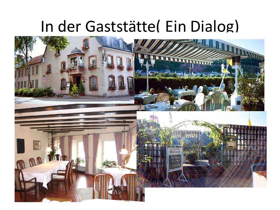 In der Gaststätte( Ein Dialog)