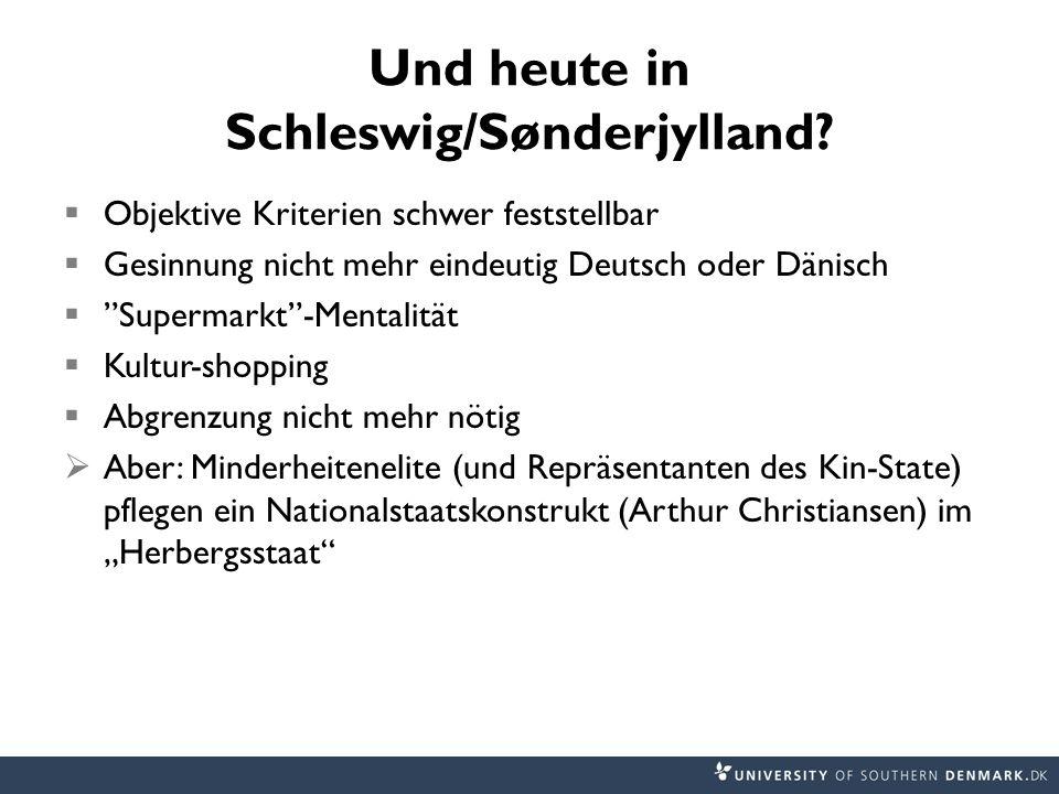 Und heute in Schleswig/Sønderjylland.