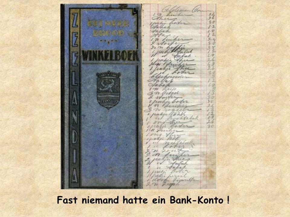 Fast niemand hatte ein Bank-Konto !
