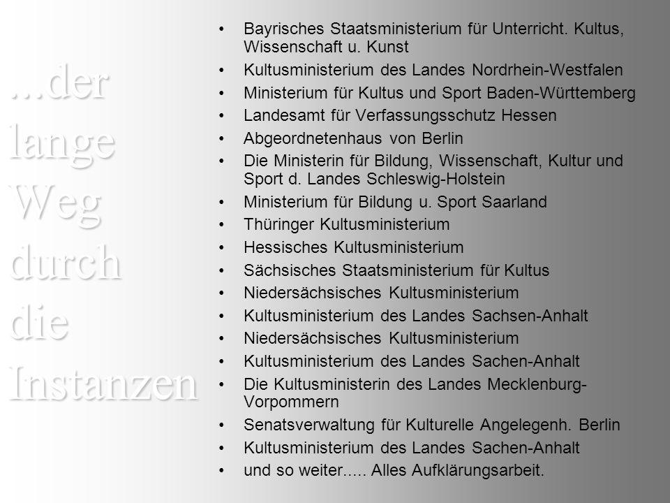 ...der lange Weg durch die Instanzen Bayrisches Staatsministerium für Unterricht.