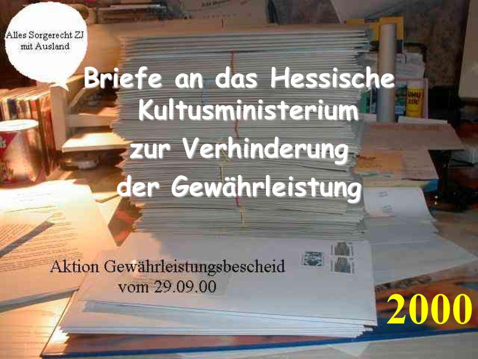 2000 Briefe an das Hessische Kultusministerium zur Verhinderung der Gewährleistung