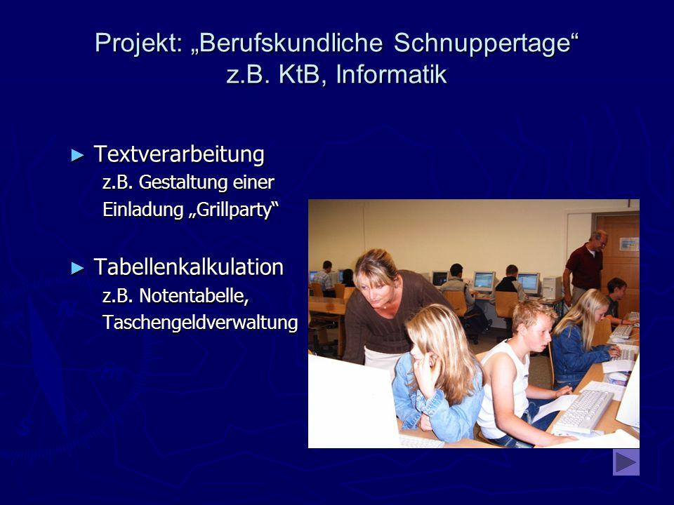 """Projekt: """"Berufskundliche Schnuppertage z.B. KtB, Informatik ► Textverarbeitung z.B."""