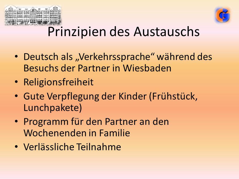 """Prinzipien des Austauschs Deutsch als """"Verkehrssprache"""" während des Besuchs der Partner in Wiesbaden Religionsfreiheit Gute Verpflegung der Kinder (Fr"""