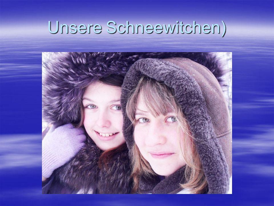 Unsere Schneewitchen)