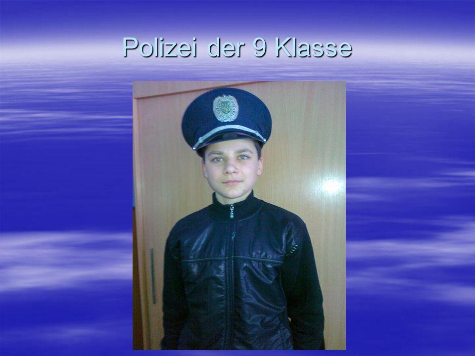 Polizei der 9 Klasse