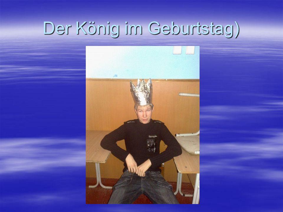 Der König im Geburtstag)