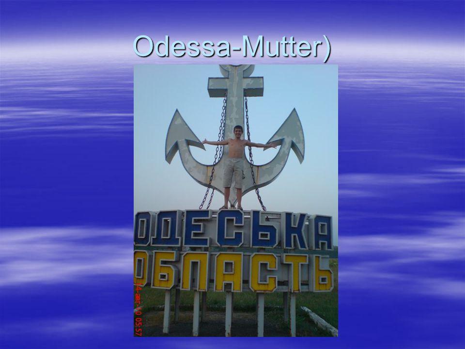 Odessa-Mutter)