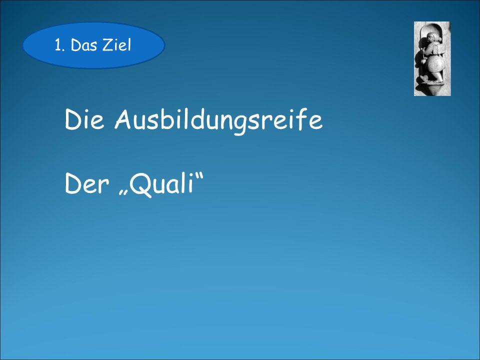 """1. Das Ziel Die Ausbildungsreife Der """"Quali"""