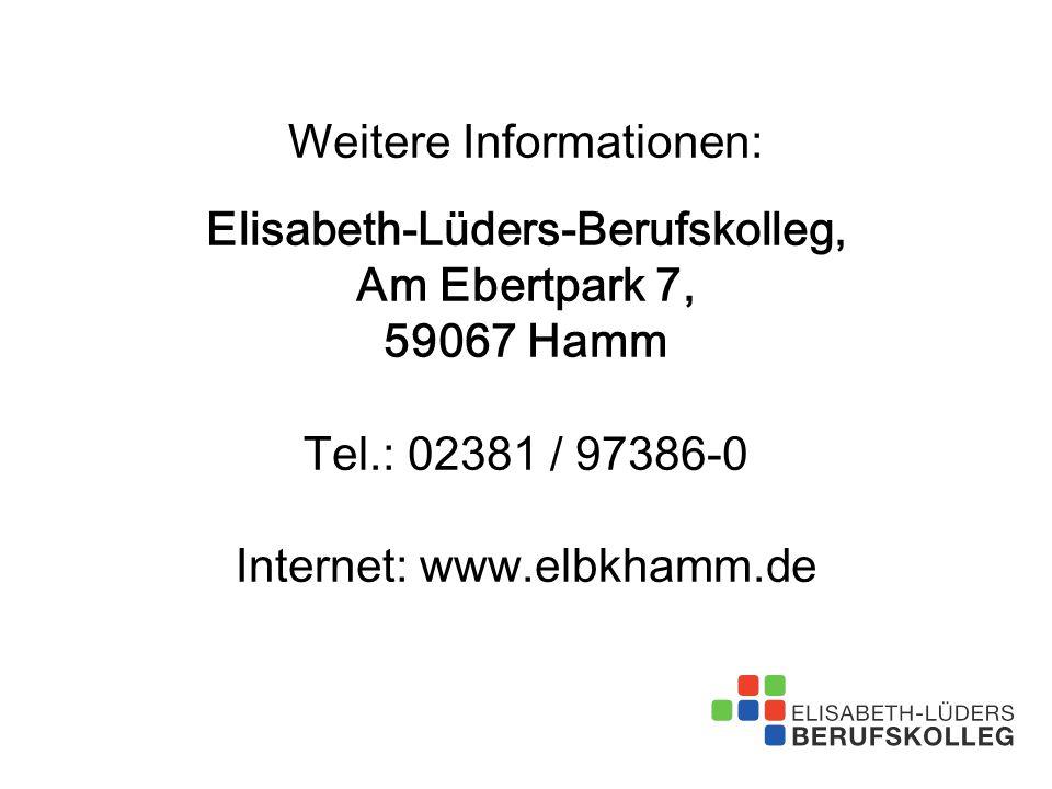 Weitere Informationen: Elisabeth-Lüders-Berufskolleg, Am Ebertpark 7, 59067 Hamm Tel.: 02381 / 97386-0 Internet: www.elbkhamm.de