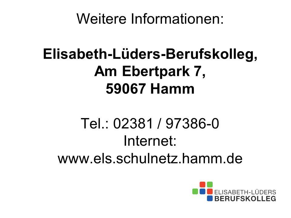 Weitere Informationen: Elisabeth-Lüders-Berufskolleg, Am Ebertpark 7, 59067 Hamm Tel.: 02381 / 97386-0 Internet: www.els.schulnetz.hamm.de