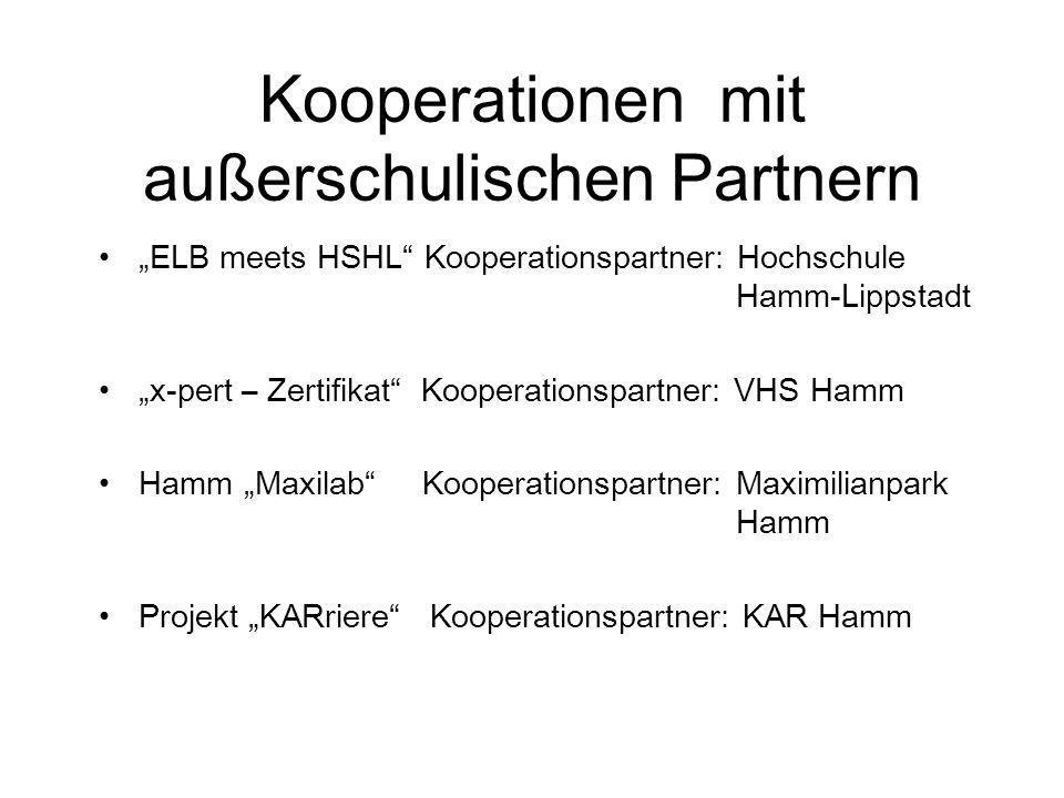 """Kooperationen mit außerschulischen Partnern """"ELB meets HSHL"""" Kooperationspartner: Hochschule Hamm-Lippstadt """"x-pert – Zertifikat"""" Kooperationspartner:"""