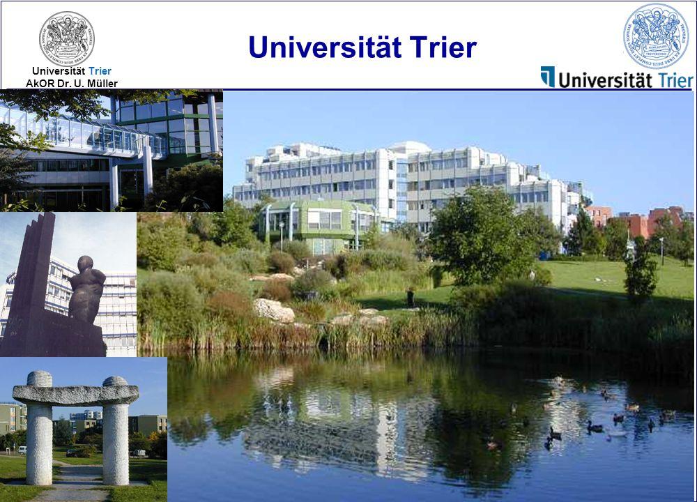 2005-3 Universität Trier AkOR Dr. U. Müller Universität Trier