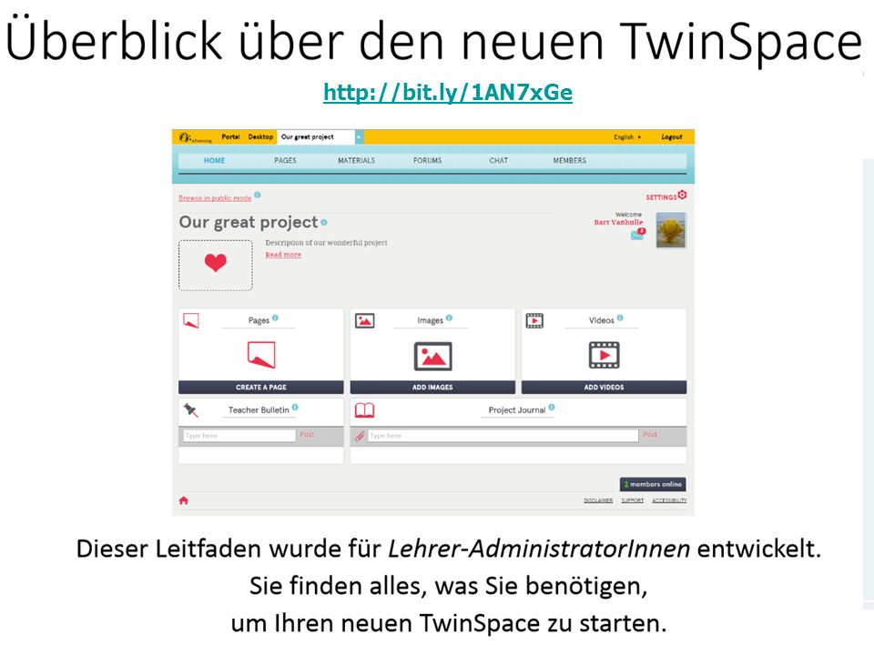 www.bildung.erasmusplus.at TwinSpace: der virtuelle Klassenraum http://files.eun.org/etwinning/Welcome%20to%2 0the%20new%20TwinSpace_DE.pdf http://bit.ly/1AN7xGe