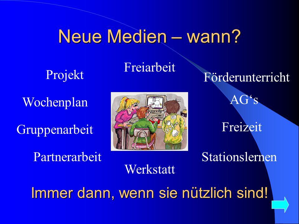 Neue Medien – wann.