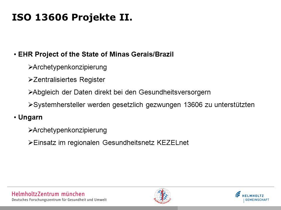 ISO 13606 Projekte II.