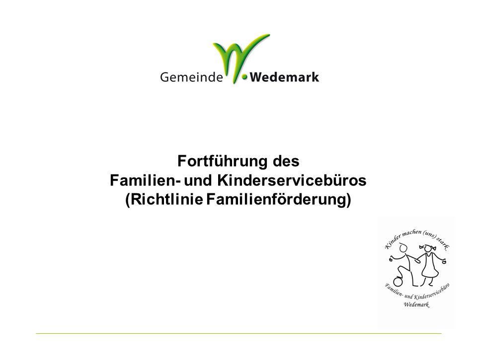 Fortführung des Familien- und Kinderservicebüros (Richtlinie Familienförderung)