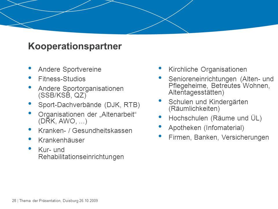 29   Thema der Präsentation, Duisburg 26.10.2009 ÜL–B Ausbildung (2.