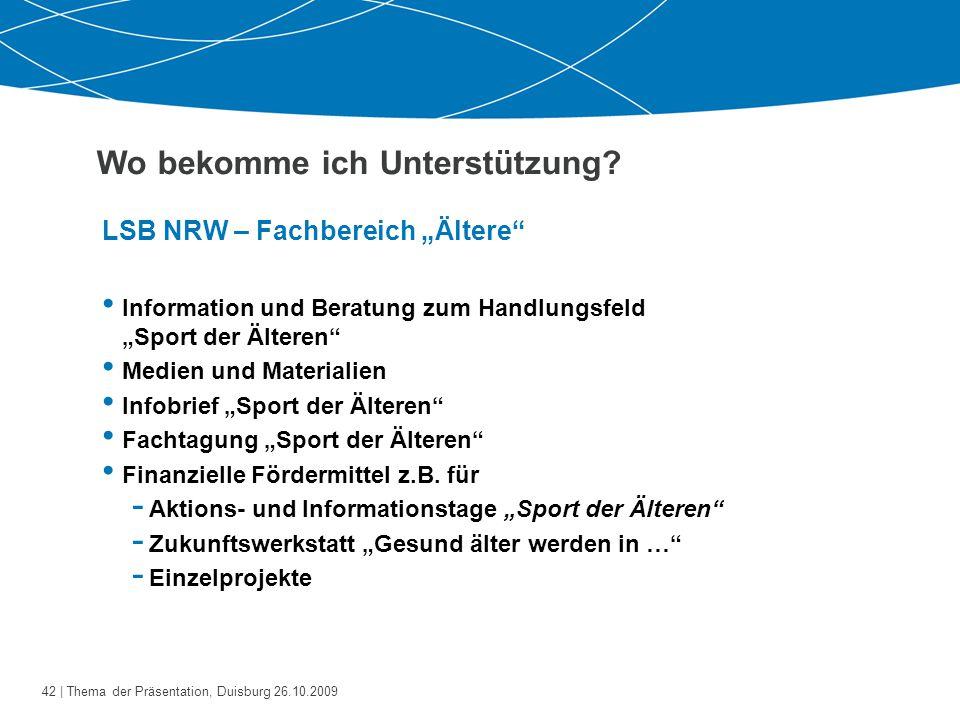 """43   Thema der Präsentation, Duisburg 26.10.2009 LSB NRW – Fachbereich """"Ältere Ansprechpartnerinnen: Anke Borhof, Tel."""
