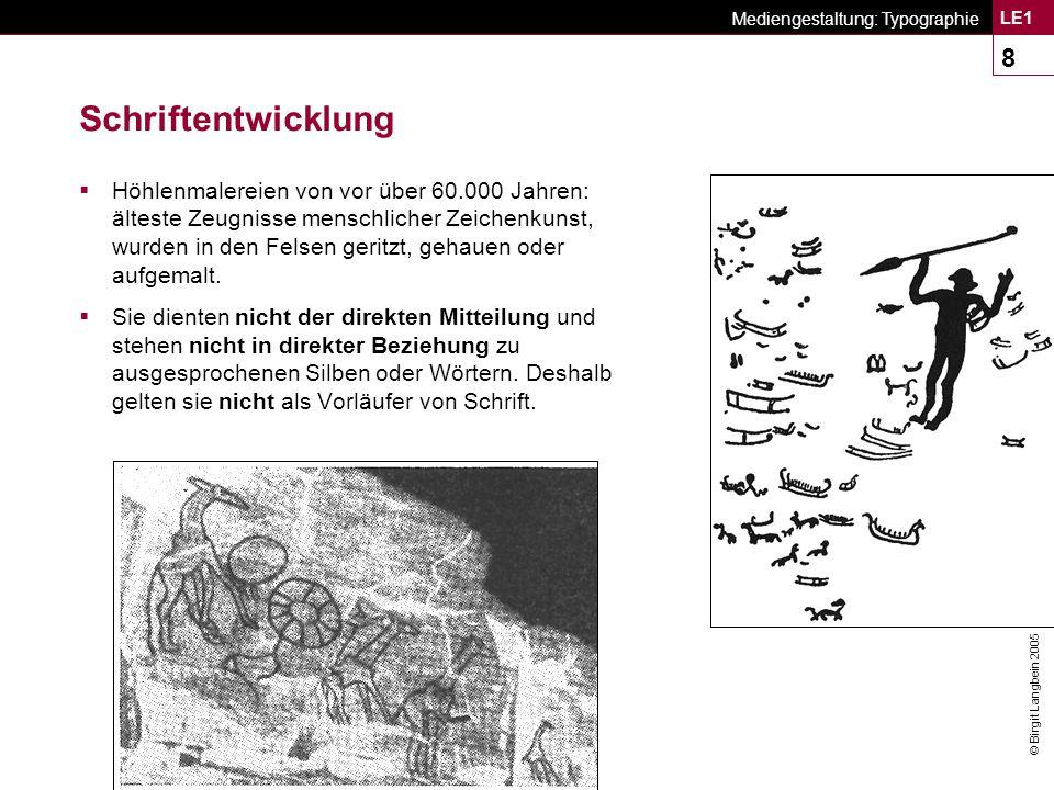 © Birgit Langbein 2005 Mediengestaltung: Typographie LE1 39 Klassifikation von Schriften Klassizistische Antiqua Beispiel Klassizistische Antiqua