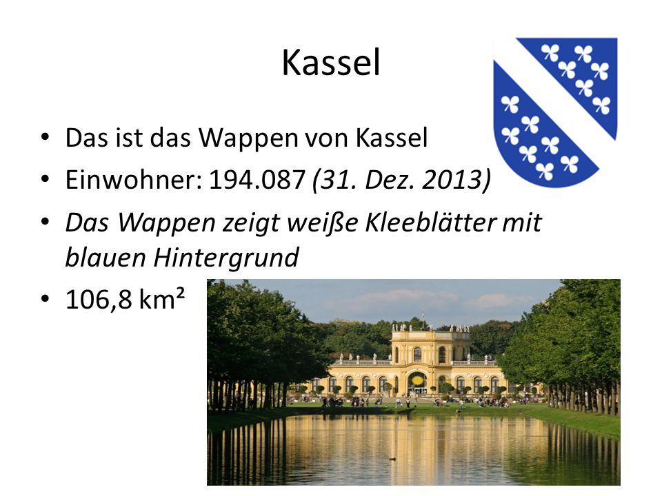 Kassel Das ist das Wappen von Kassel Einwohner: 194.087 (31.