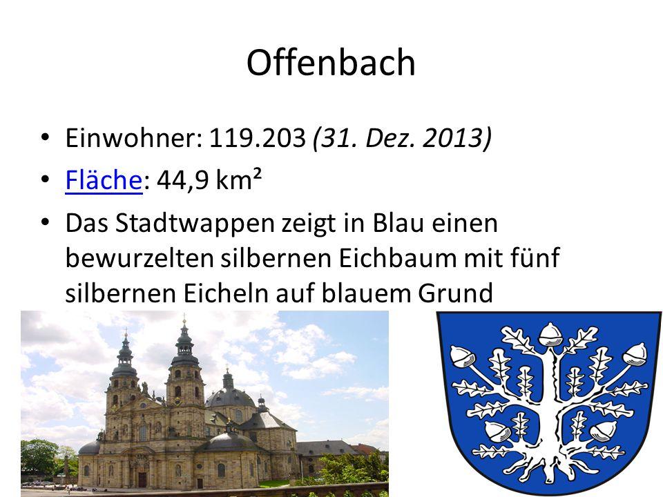Offenbach Einwohner: 119.203 (31.Dez.