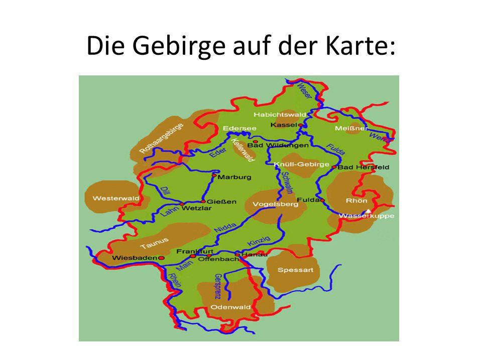 Die Gebirge auf der Karte: