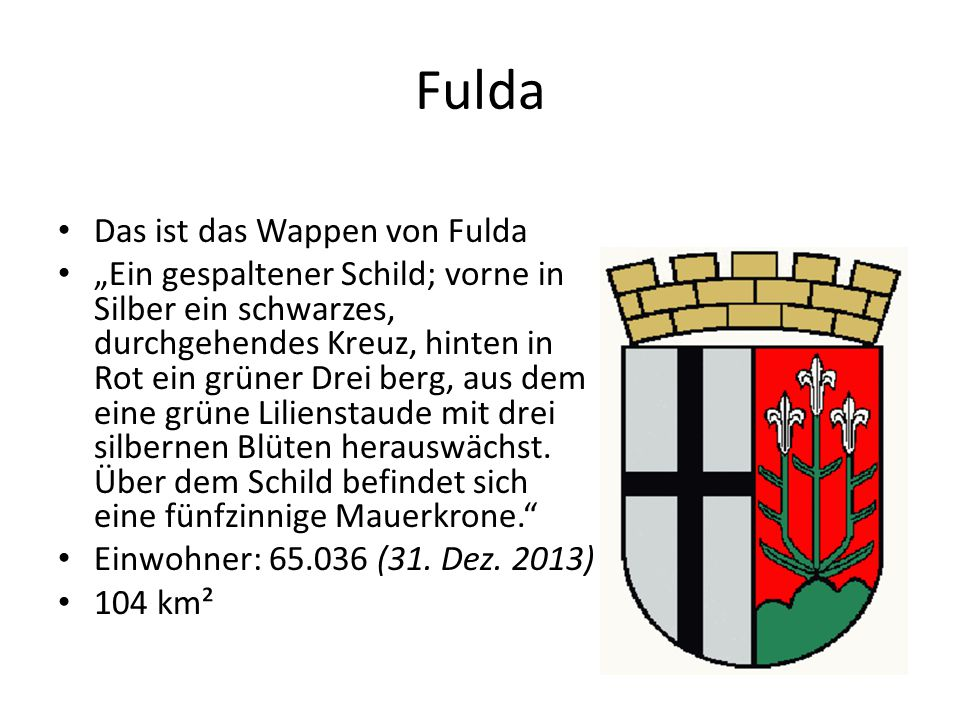 Darmstadt Das ist das Wappen von Darmstadt Das zeigt ein roten Löwe auf einem gelben Hintergrund mit einer weißen Lille mit einen blauen Hintergrund Einwohner: 149.743 (31.