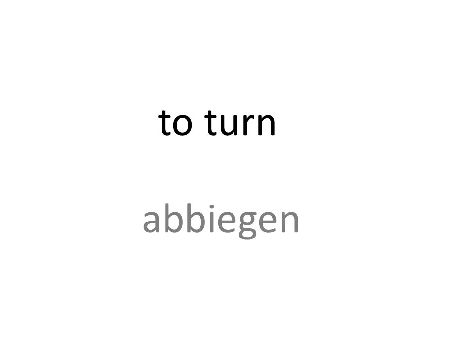 to turn abbiegen