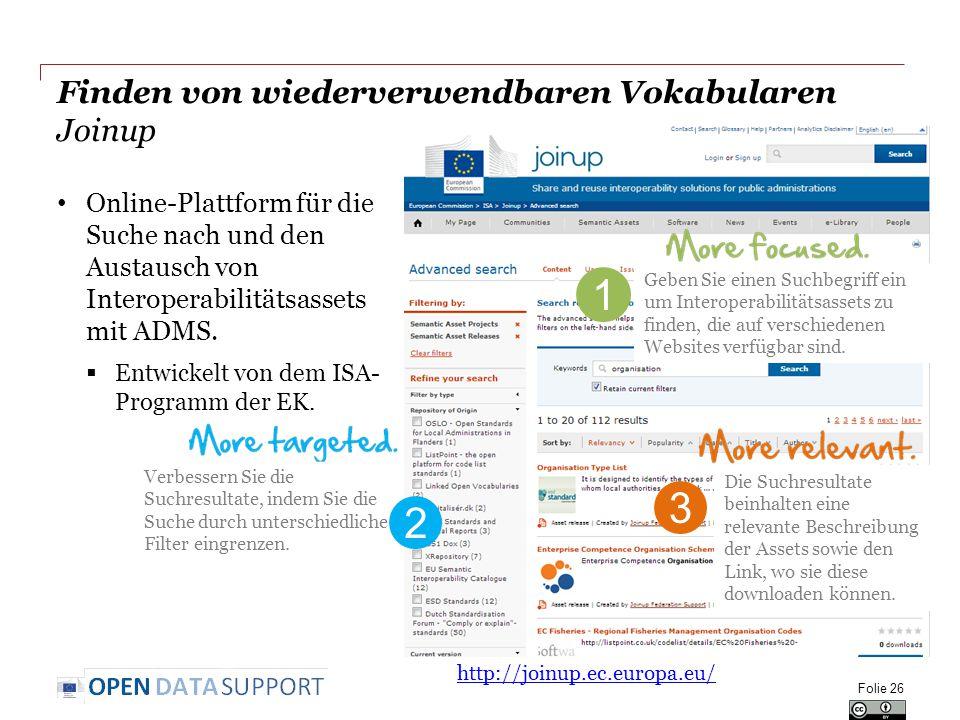 Finden von wiederverwendbaren Vokabularen Joinup Online-Plattform für die Suche nach und den Austausch von Interoperabilitätsassets mit ADMS.