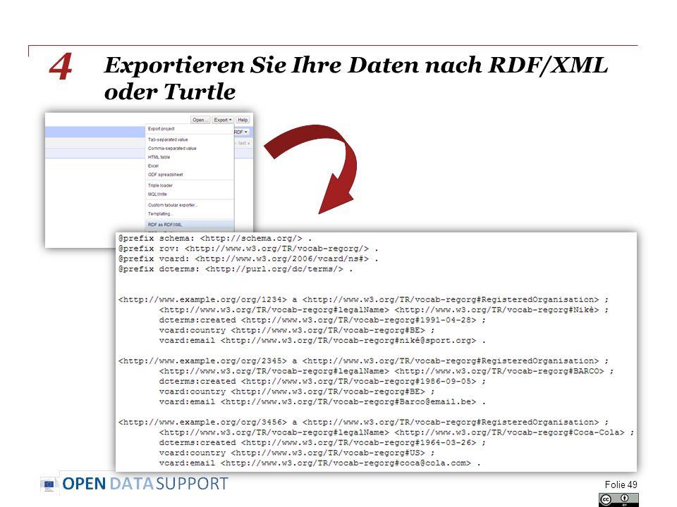 Exportieren Sie Ihre Daten nach RDF/XML oder Turtle Folie 49 4