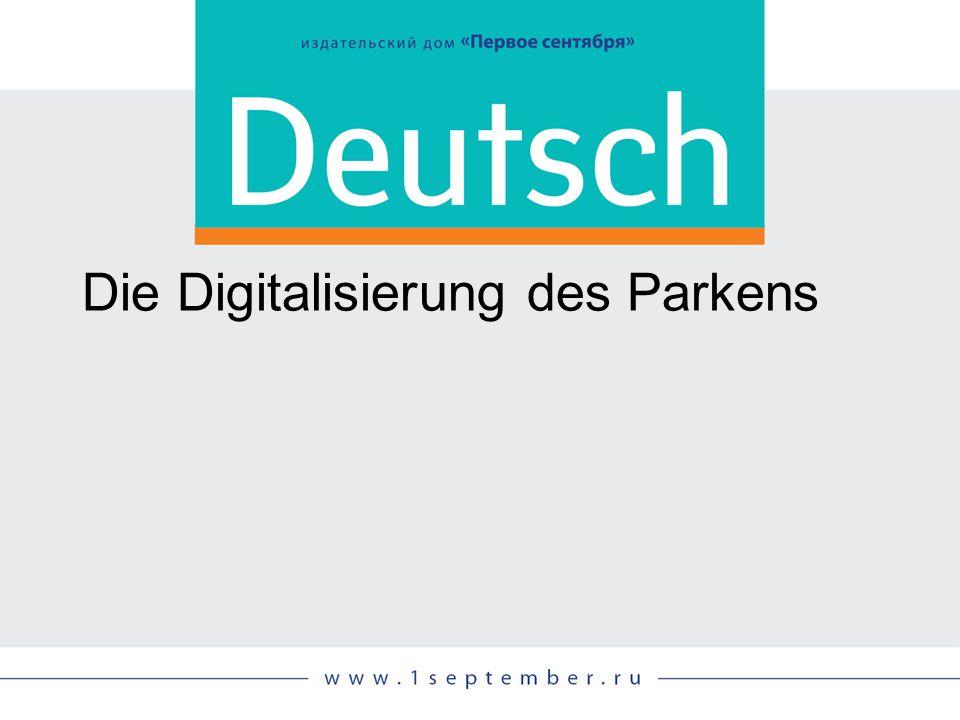 Die Digitalisierung des Parkens