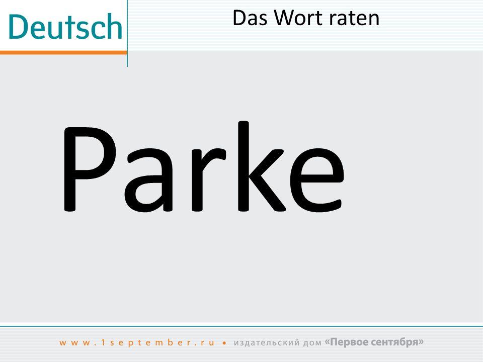 Das Wort raten Parke