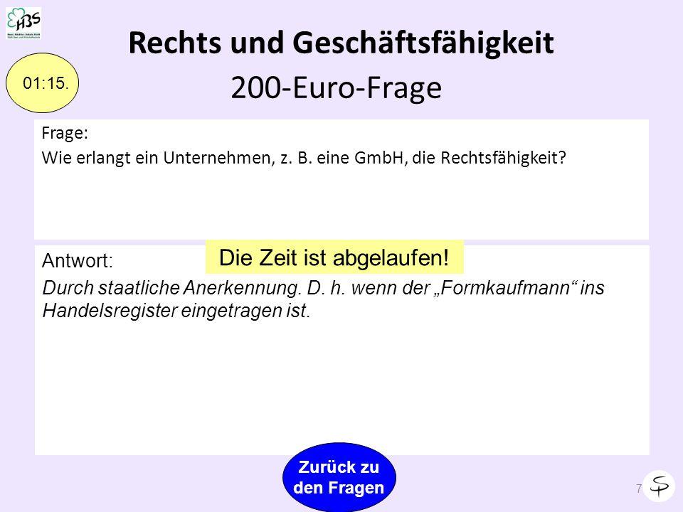 Rechts und Geschäftsfähigkeit 6 01:00 Frage: Wie erlangt ein Unternehmen, z.
