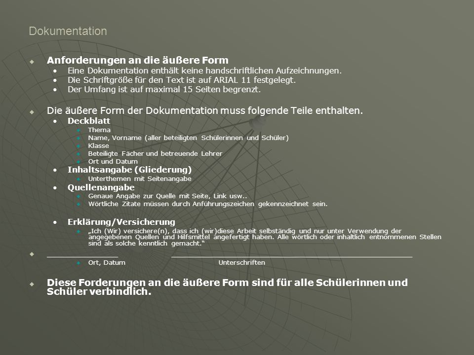 Dokumentation   Anforderungen an die äußere Form Eine Dokumentation enthält keine handschriftlichen Aufzeichnungen.