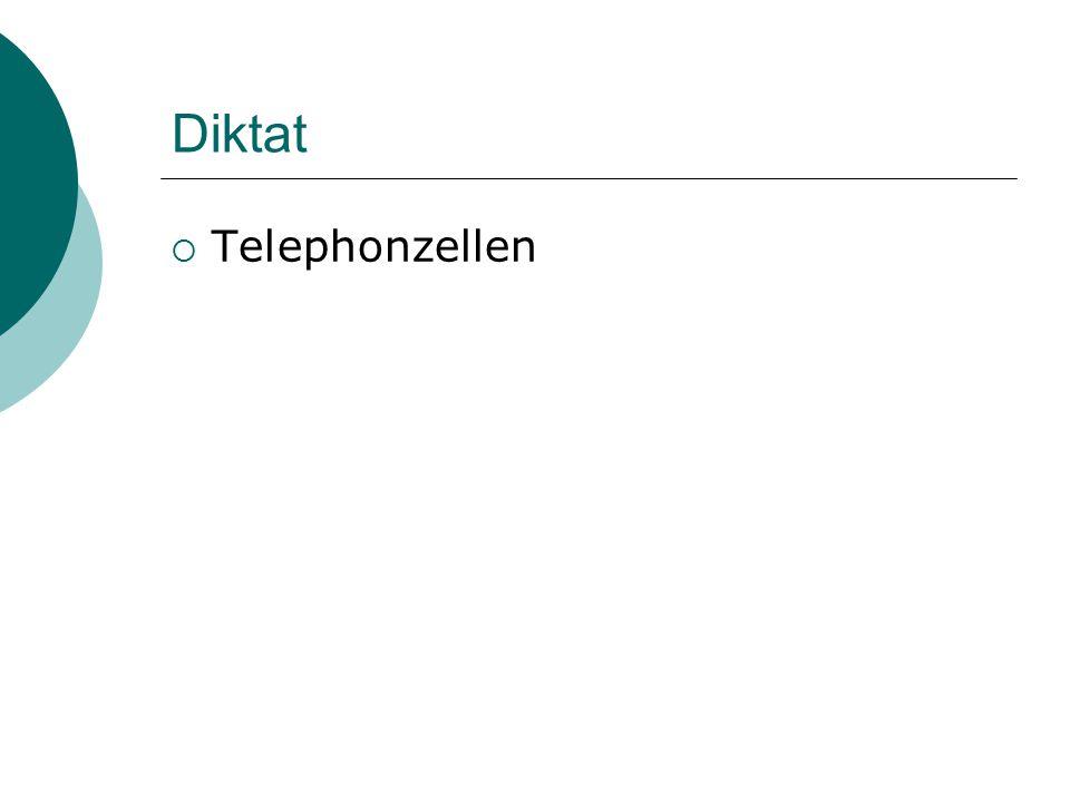 Diktat  Telephonzellen