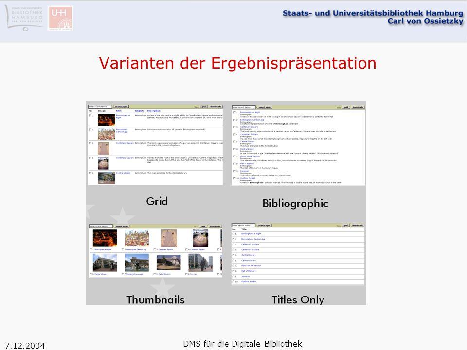 7.12.2004 DMS für die Digitale Bibliothek Varianten der Ergebnispräsentation