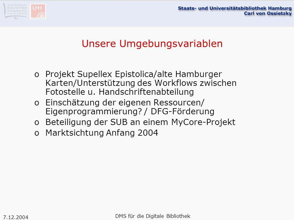 7.12.2004 DMS für die Digitale Bibliothek Kandidaten der Evaluation an der SUB: oCONTENTdm von der Firma DiMeMa - vertrieben durch OCLC/PICACONTENTdm oAGORA vom Satzrechenzentrum Berlin (SRZ) – entscheidend mitgestaltet vom GDZAGORA Material: digitalisierter Band 19 des Supellex Epistolica Ergebnisse: oSupEp im Gewand von CONTENTdmSupEp im Gewand von CONTENTdm oSupEp im Gewand von AGORASupEp im Gewand von AGORA