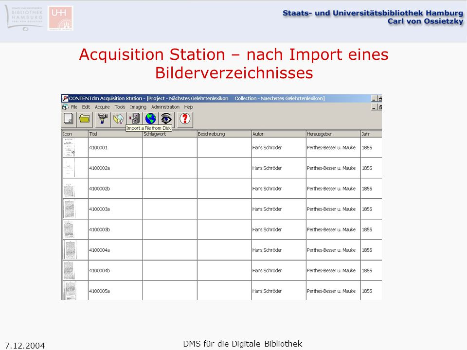 7.12.2004 DMS für die Digitale Bibliothek Acquisition Station – nach Import eines Bilderverzeichnisses