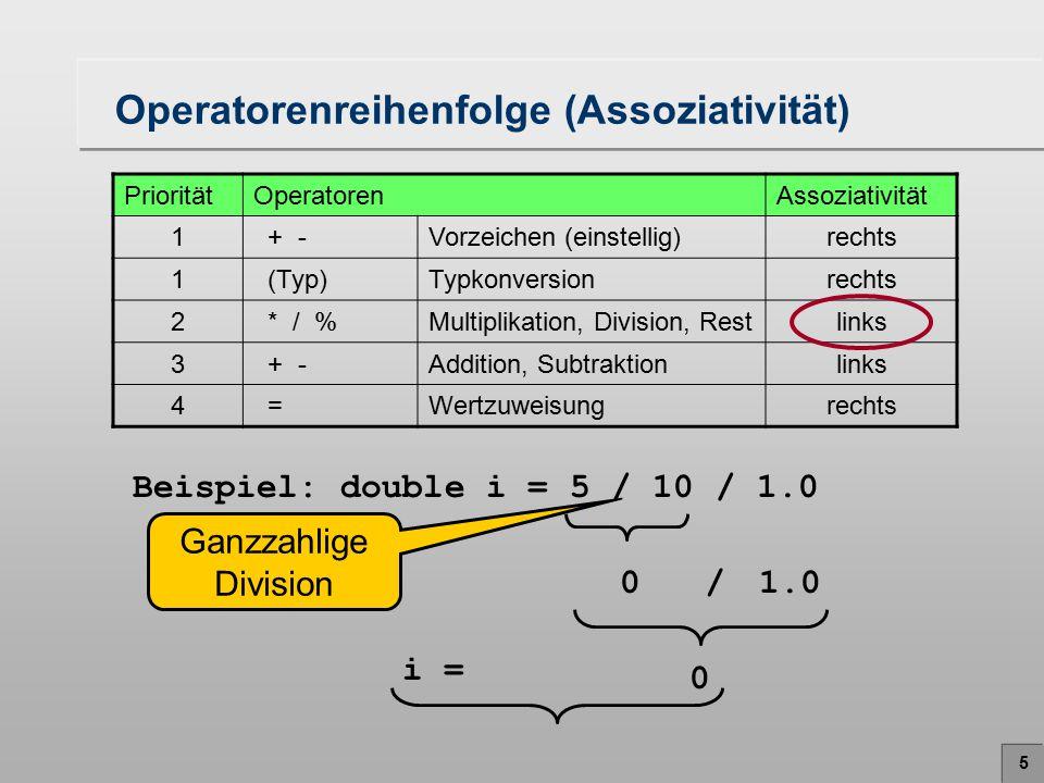 6 Operator + für Zeichenketten ( Strings ) Beispiel: –statt: System.out.print( Die Temperatur ); System.out.print(FahrenheitIn); System.out.print( entspricht in Celsius ); System.out.print(CelsiusOut); System.out.println( . ) –einfacher: System.out.print( Die Temperatur + FahrenheitIn + entspricht in Celsius + CelsiusOut + . ); Der Operator + verkettet zwei Zeichenketten, wenn mindestens ein Operand eine Zeichenkette ist.