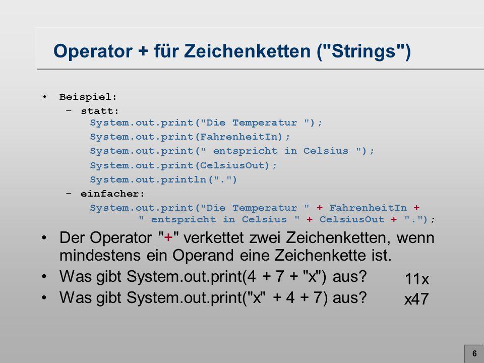 6 Operator + für Zeichenketten (