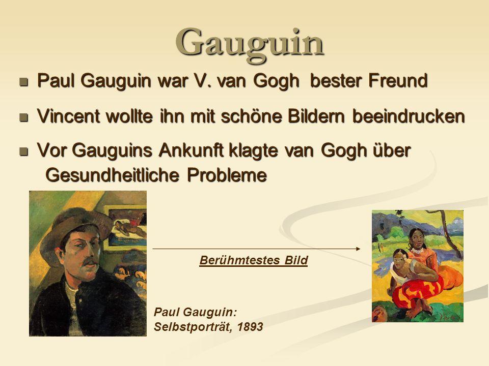 Gauguin Paul Gauguin war V.van Gogh bester Freund Paul Gauguin war V.